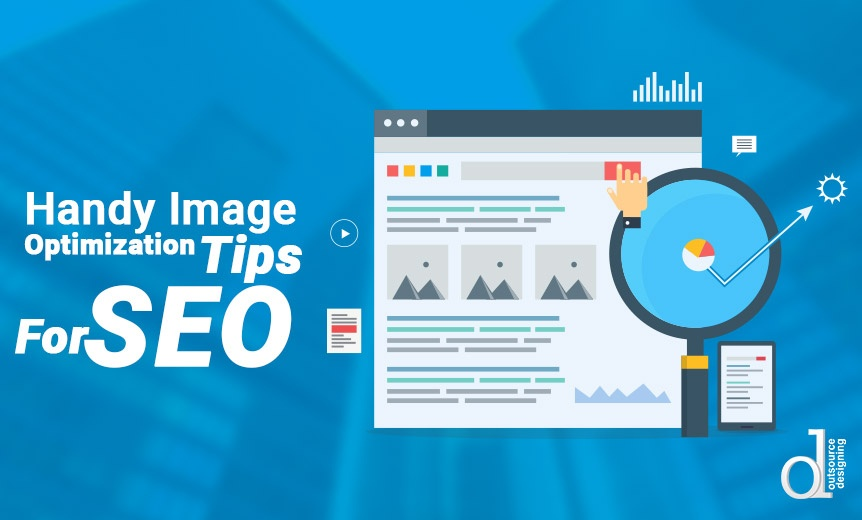 Handy Image Optimization Tips For SEO